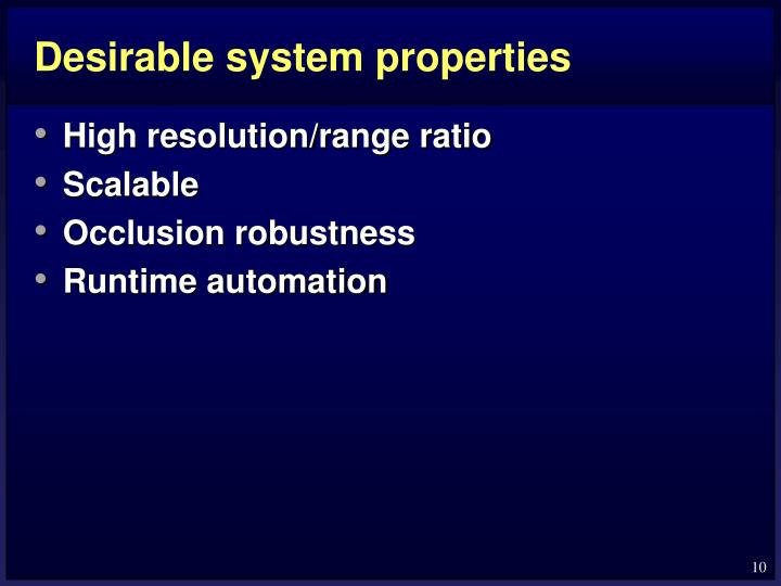 Desirable system properties