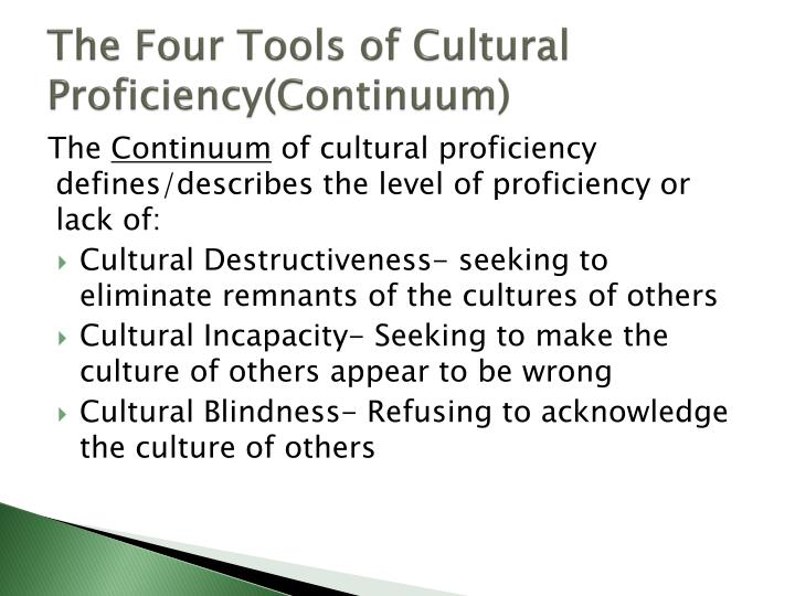 The Four Tools of Cultural Proficiency(Continuum)