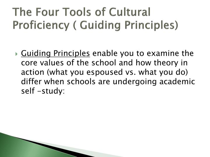 The Four Tools of Cultural Proficiency ( Guiding Principles)