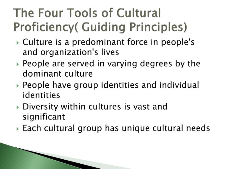 The Four Tools of Cultural Proficiency( Guiding Principles)