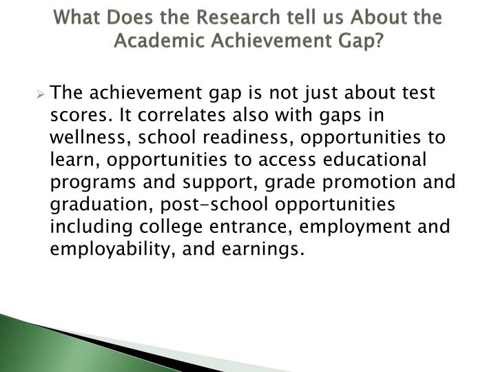 What Does the Research tell us About the Academic Achievement Gap?