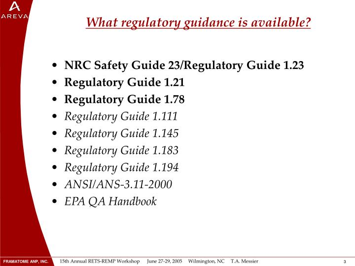 What regulatory guidance is available?