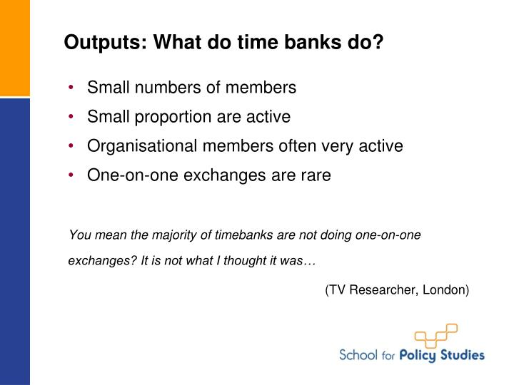 Outputs: What do time banks do?