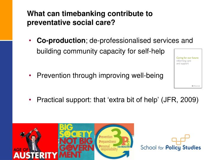What can timebanking contribute to preventative social care?