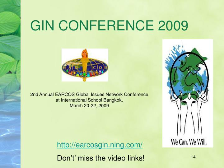 GIN CONFERENCE 2009