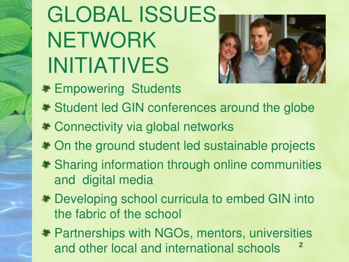 Global issues network initiatives