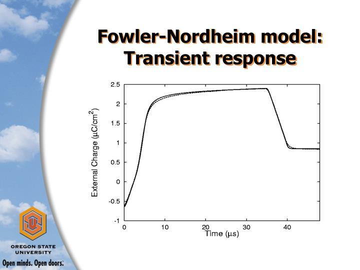 Fowler-Nordheim model:  Transient response