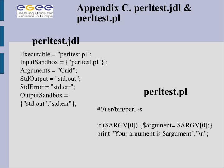 Appendix C. perltest.jdl & perltest.pl