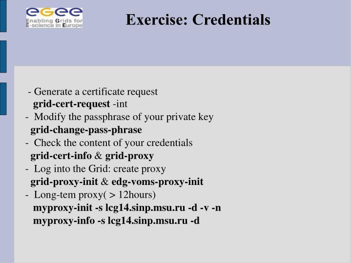 - Generate a certificate request