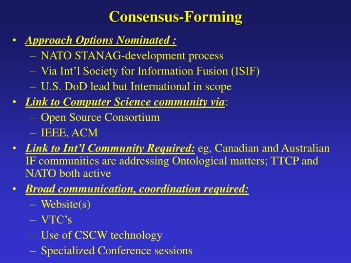Consensus-Forming