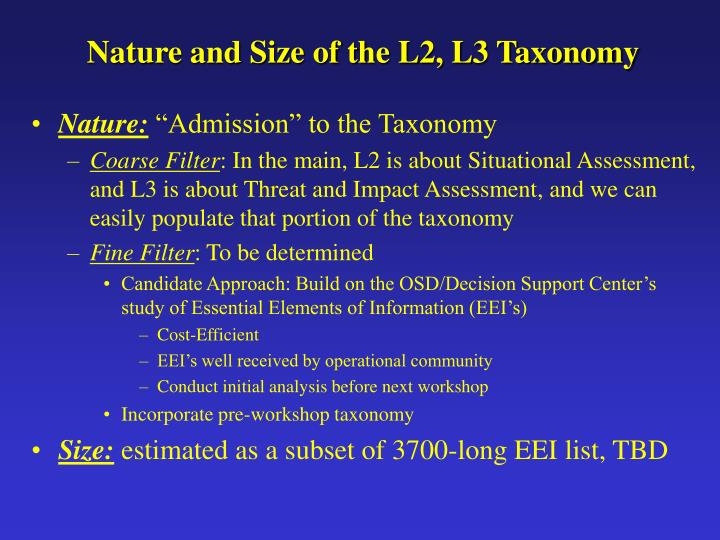 Nature and Size of the L2, L3 Taxonomy