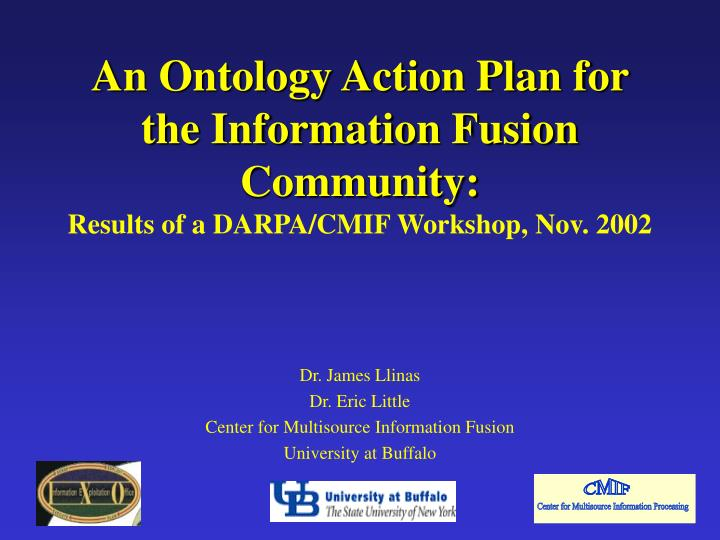 An Ontology Action Plan for the Information Fusion Community: