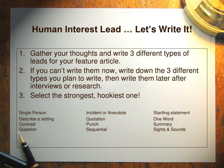 Human Interest Lead … Let