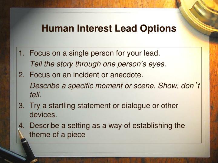 Human Interest Lead Options