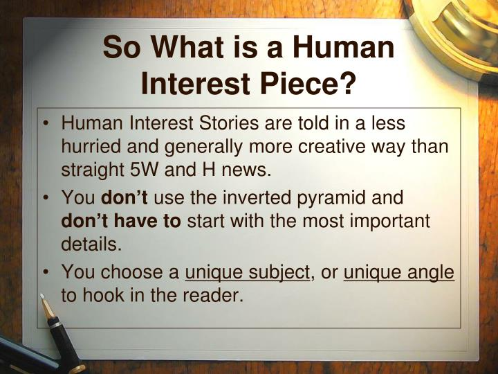 So What is a Human Interest Piece