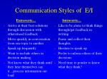communication styles of e i
