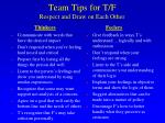 team tips for t f respect and draw on each other