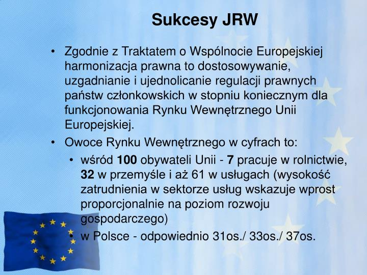 Sukcesy JRW