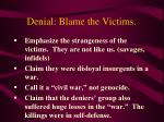 denial blame the victims