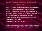 denial deny facts fit legal definition of genocide