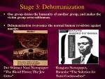 stage 3 dehumanization