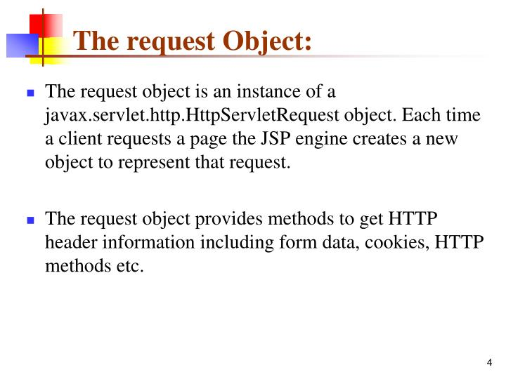 The request Object: