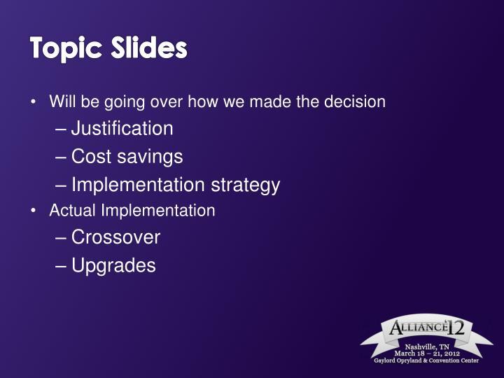 Topic Slides