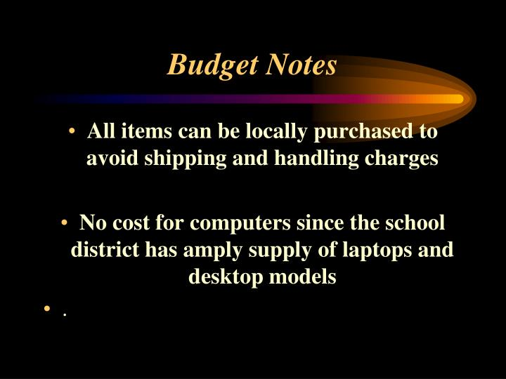 Budget Notes