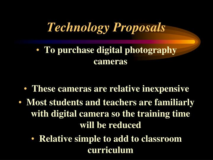 Technology Proposals