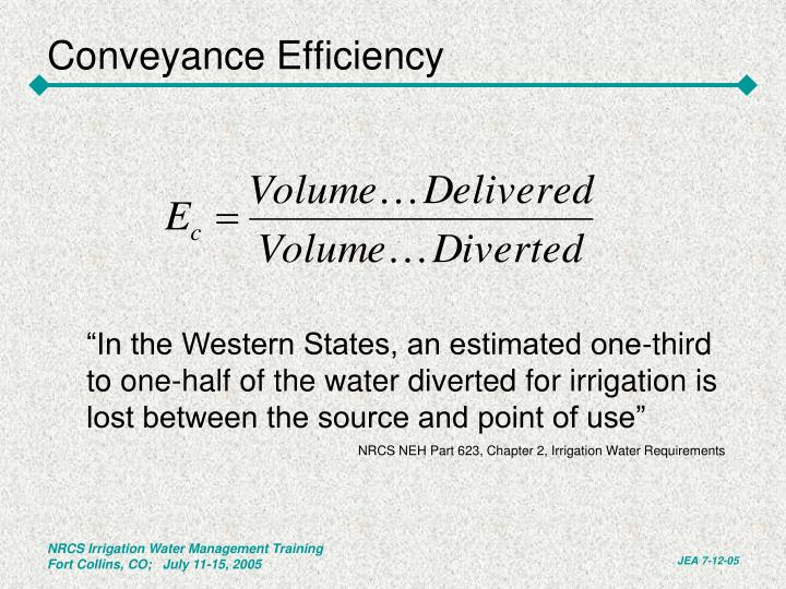 Conveyance Efficiency