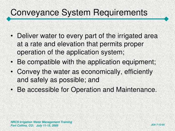 Conveyance System Requirements