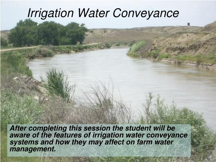 Irrigation Water Conveyance