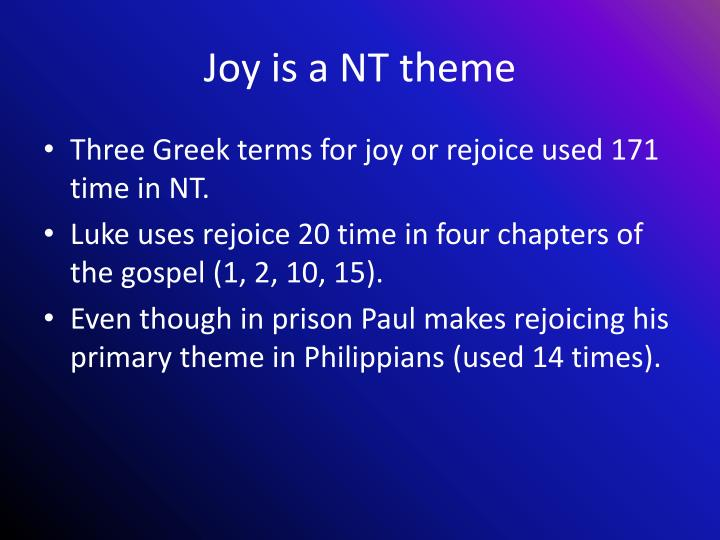 Joy is a NT theme