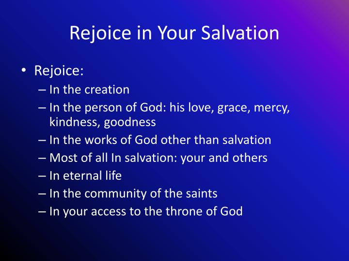 Rejoice in Your Salvation