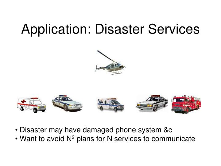 Application: Disaster Services