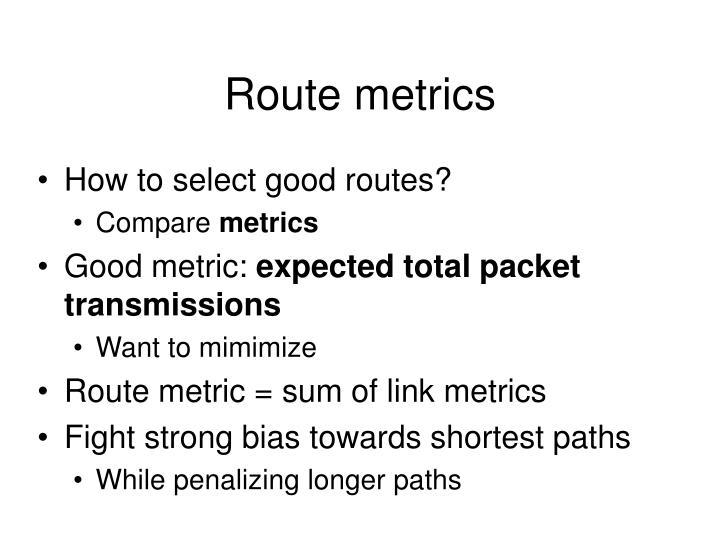 Route metrics