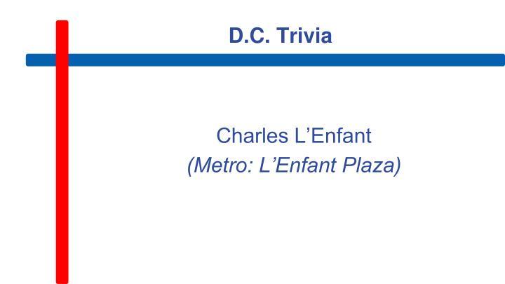 D.C. Trivia