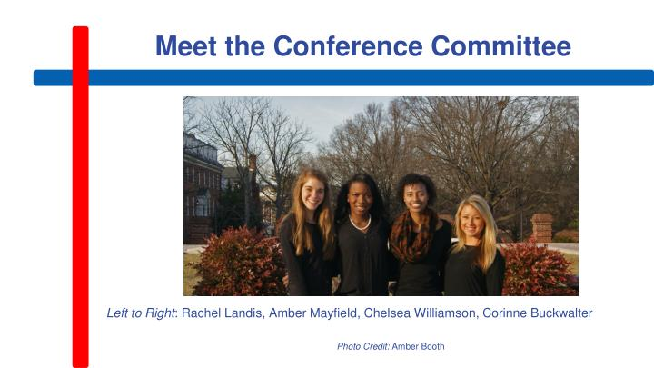 Meet the Conference Committee