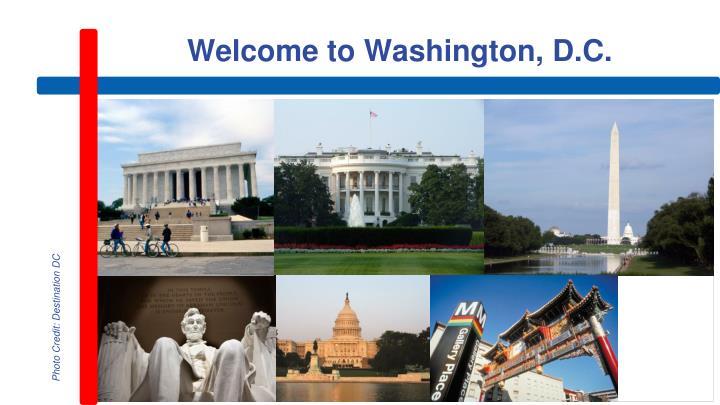Welcome to Washington, D.C.