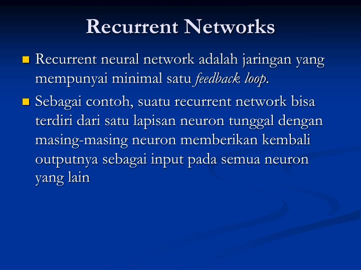 Recurrent Networks