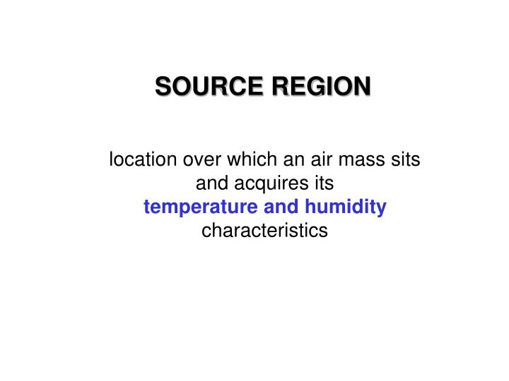 SOURCE REGION