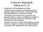 10 anchor standards same for k 122