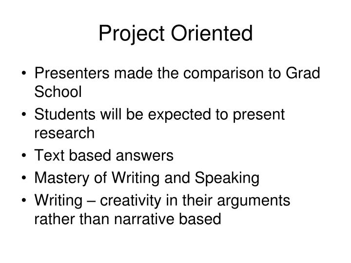 Project Oriented
