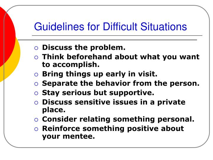 Guidelines for Difficult Situations
