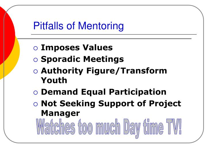 Pitfalls of Mentoring