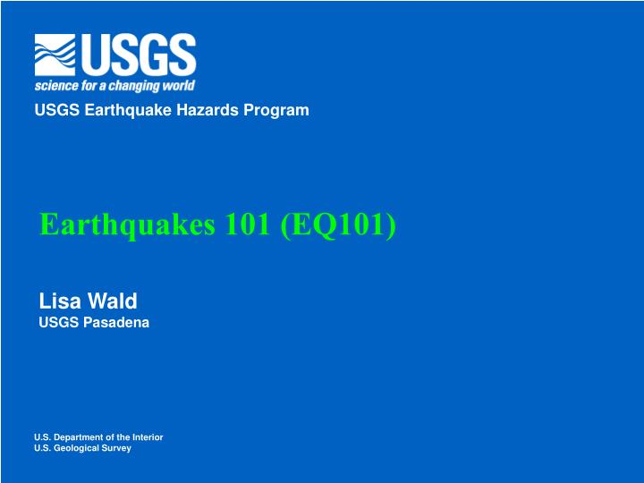 Earthquakes 101 eq101