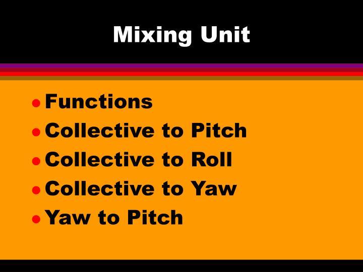 Mixing Unit