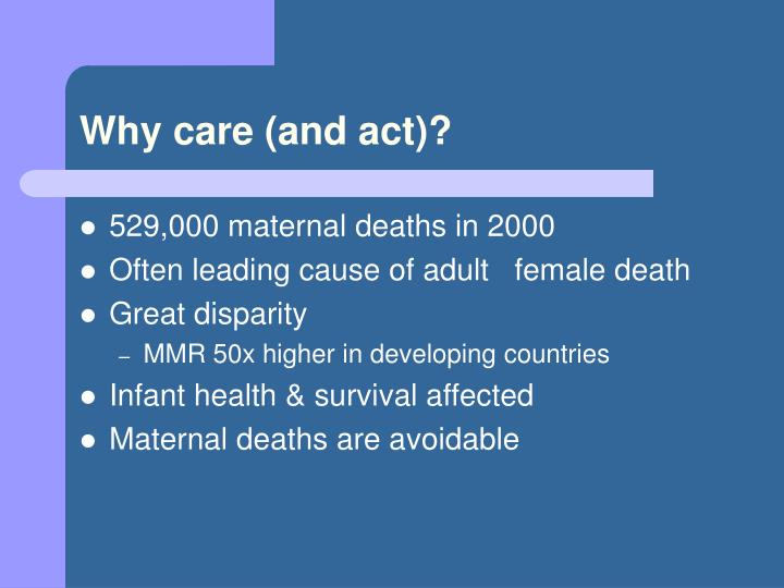 Why care and act