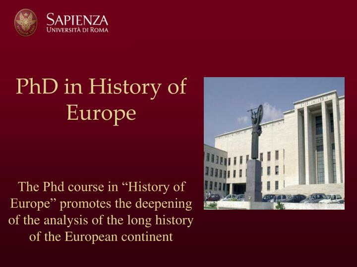 How Long to a history PhD in European HIstory?