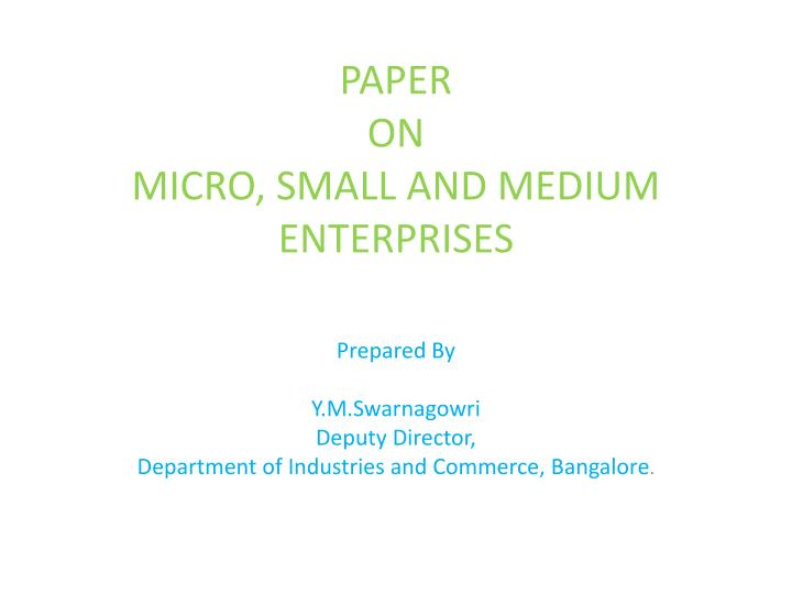 Paper on micro small and medium enterprises